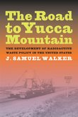 The Road to Yucca Mountain