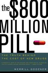 The $800 Million Pill by Merrill Goozner