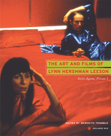 The Art and Films of Lynn Hershman Leeson by Meredith Tromble, Lynn Hershman