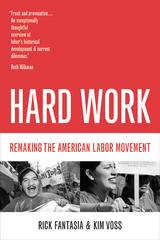 Hard Work by Rick Fantasia, Kim Voss