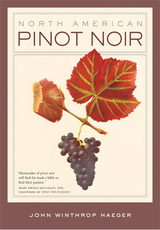 North American Pinot Noir by John Winthrop Haeger