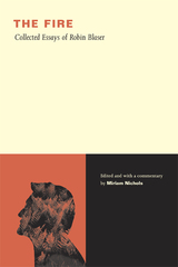 The Fire by Robin Blaser, Miriam Nichols