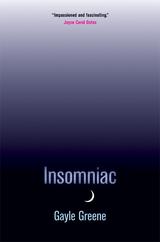 Insomniac by Gayle Greene