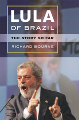 Lula of Brazil by Richard Bourne