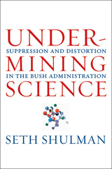 Undermining Science by Seth Shulman