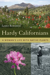 Hardy Californians by Lester Rowntree, Lester Rowntree