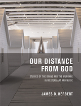 Our Distance from God by James D. Herbert