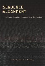 Sequence Alignment by Michael S. Rosenberg Ph. D.