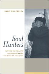 Soul Hunters by Rane Willerslev