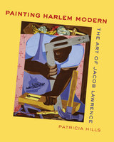 Painting Harlem Modern by Patricia Hills