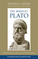 The Berkeley Plato by Stephen G. Miller