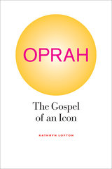 Oprah: The Gospel of an Icon