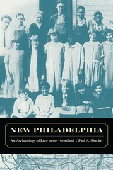New Philadelphia by Paul Shackel
