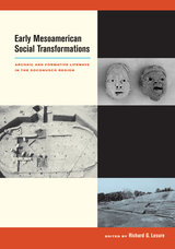 Early Mesoamerican Social Transformations by Richard G. Lesure
