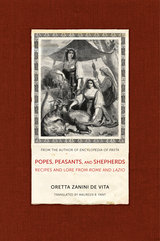Popes, Peasants, and Shepherds by Oretta Zanini De Vita