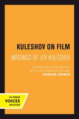 Kuleshov on Film Edited by Lev Kuleshov, Ronald Levaco