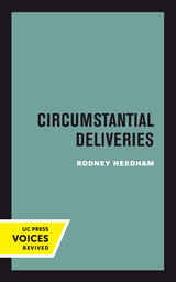Circumstantial Deliveries by Rodney Needham