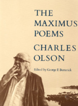 The Maximus Poems by Charles Olson, George F. Butterick