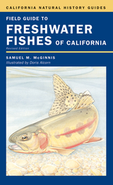 Field Guide to Freshwater Fishes of California by Samuel M. McGinnis