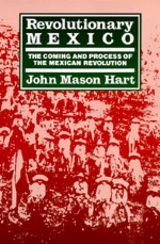 Revolutionary Mexico by John Mason Hart