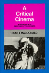 A Critical Cinema by Scott MacDonald