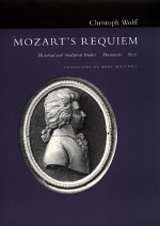 Mozart's Requiem by Christoph Wolff