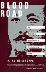 Blood Road by R. Keith Schoppa