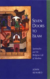 Seven Doors to Islam by John Renard