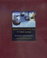 Mediterranean by Predrag Matvejevic