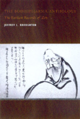 The Bodhidharma Anthology by Jeffrey L. Broughton
