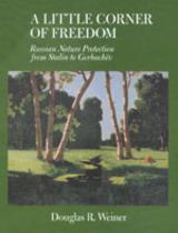 A Little Corner of Freedom by Douglas R. Weiner