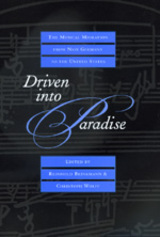 Driven into Paradise by Reinhold Brinkmann, Christoph Wolff