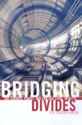 Bridging Divides by Eve Darian-Smith
