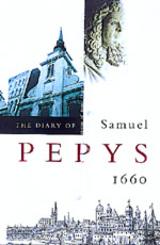 The Diary of Samuel Pepys, Vol. 1 by Samuel Pepys, Robert Latham, William G. Matthews