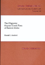 The Oligocene Haynes Creek Flora of Eastern Idaho by Daniel I. Axelrod