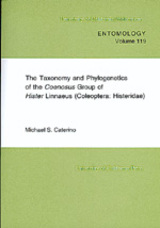 The Taxonomy and Phylogenetics of the Coenosus Group of Hister Linnaeus by Michael S. Caterino