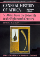 UNESCO General History of Africa, Vol. V, Abridged Edition by B. A. Ogot