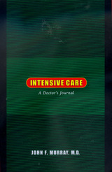 Intensive Care by John F. Murray M.D.