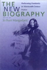 The New Biography by Jo Burr Margadant
