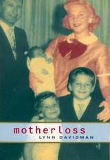 Motherloss by Lynn Davidman