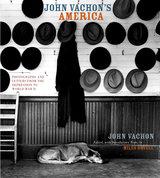 John Vachon's America by John Vachon, Miles Orvell