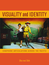 Visuality and Identity by Shu-mei Shih