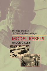 Model Rebels by Bruce Gilley