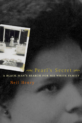 Pearl's Secret by Neil Henry