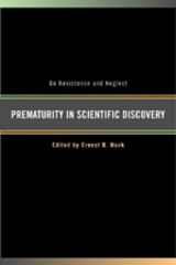 Prematurity in Scientific Discovery Edited by Ernest B. Hook