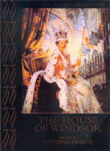 The House of Windsor by Antonia Fraser