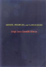 Genes, Peoples, and Languages by Luigi Luca Cavalli-Sforza