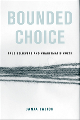 Bounded Choice by Janja A. Lalich