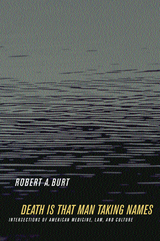 Death Is That Man Taking Names by Robert A. Burt