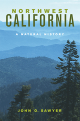 Northwest California by John O. Sawyer